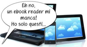 Ebook reader, Leggere senza kindle