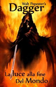 Dagger  -  La luce alla fine del mondo
