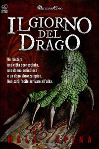 Il Giorno del Drago, Mala Spina, romanzo fantasy Sword and Sorcery