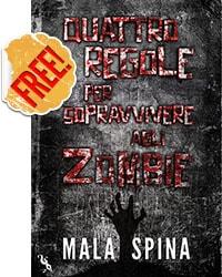 Quattro regole per sopravvivere agli zombie - GRATIS
