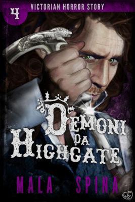 Demoni da Highgate, Victorian Horror Story 3 Gli Ebook fantasy, horror e fantascienza di Altro Evo
