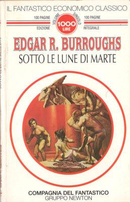 Sotto le Lune di marte - Planetary Romance, Sword and Planet e altra fantascienza estiva, John Carter Edgar Burroughs