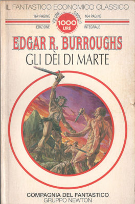 Gli Dèi di marte - Planetary Romance, Sword and Planet e altra fantascienza estiva, John Carter Edgar Burroughs