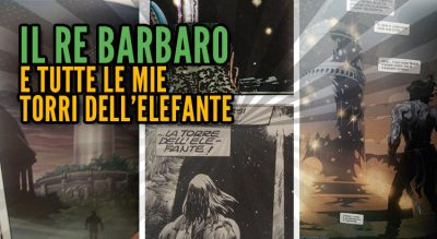 The barbarian king, Conan il barbaro e la torre dell'elefante