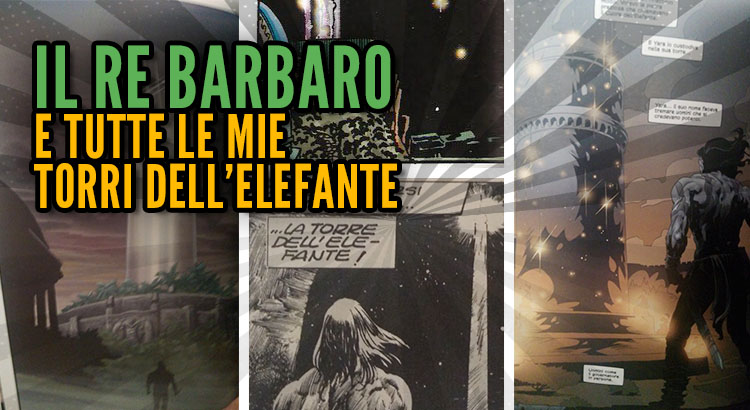 the barbarian king Conan il Barbaro e la torre dell'elefante