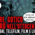 Orrore, gotico e weird nell'ottocento, audiolibri, telefilm, film e libri