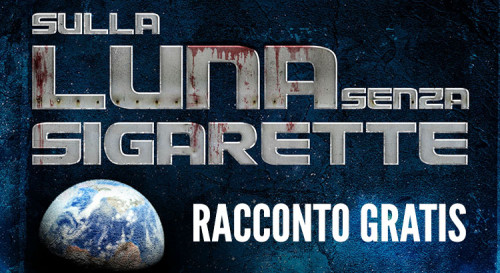 Sulla luna senza sigarette scaricare Ebook gratis download Fantasy Horror Sword and Sorcery
