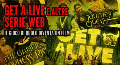 Get a Live e altre  Serie Web