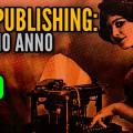 Self Publishing: il primo anno in un Altro Evo