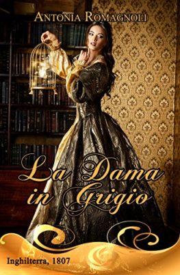 La dama in grigio Rosa storico horror gotico