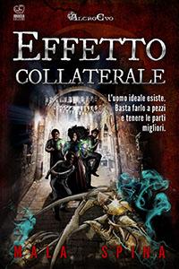Effetti Collaterali Gli Ebook fantasy, horror e fantascienza di Altro Evo
