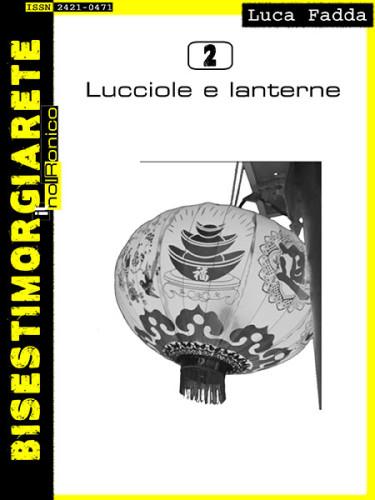 Maggio Ebook Bisestimorgiarete Lucciole e lanterne di Luca Fadda