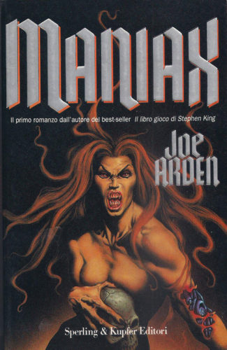 Maniax, Joe Arden, 1995, Ed. Sperling & Kupfer