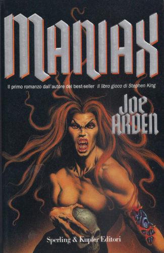 Maniax, Joe Arden, 1995, Ed. Sperling & Kupfer