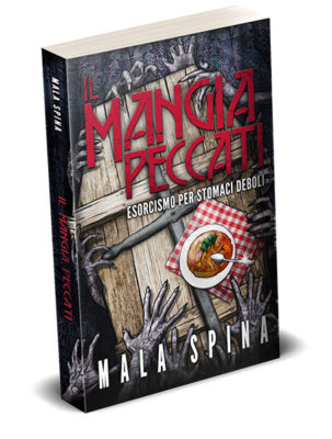 Il Mangia Peccati romanzo horror, grottesco, commedia nera