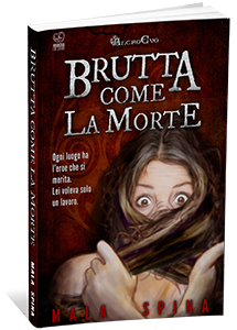 Brutta come la morte ebook