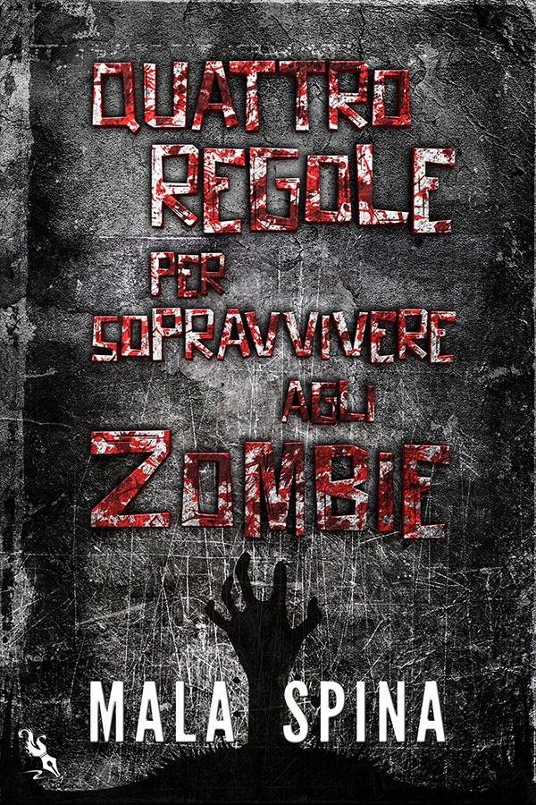 Racconto zombie gratis - Quattro regole per sopravvivere agli zombie