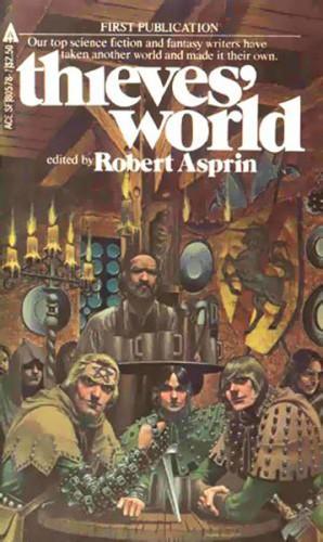 Thieves World - la Saga del mondo dei Ladri