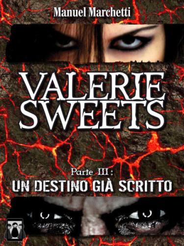 Maggio Ebook Valerie Sweets parte 3 di manuel Marchetti