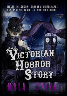 Victorian Horror Story, romanzo gotico nella Londra vittoriana