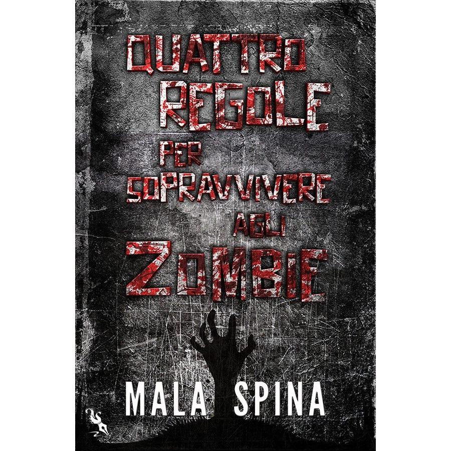 Quattro regole per sopravvivere agli zombie - EPUB